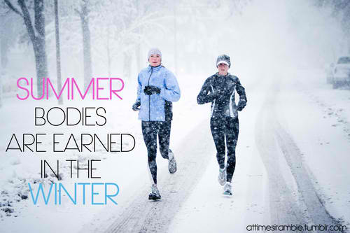 Fitness Motivational Quotes Summer Bodies Are Earned In The Winter