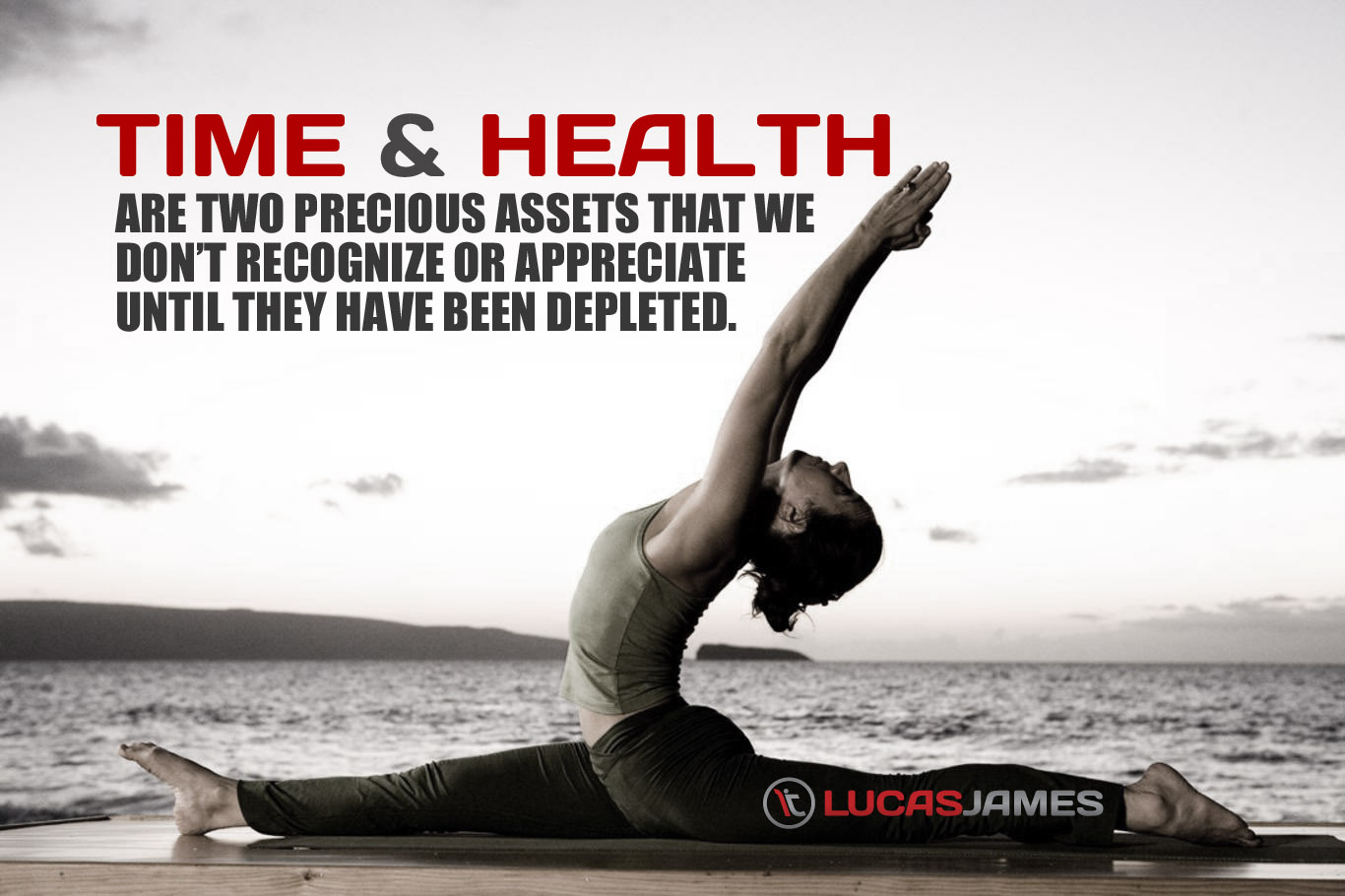 Fitness Motivational Quotes Time And Health Are Two Precious Assets That We Don't Recognize Or Appreciate Until They Have Been Depleted