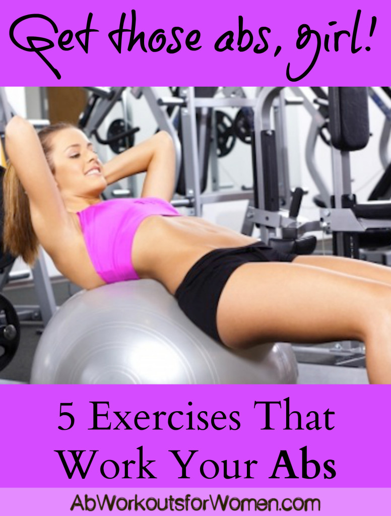 5 Exercises that Work Your Abs