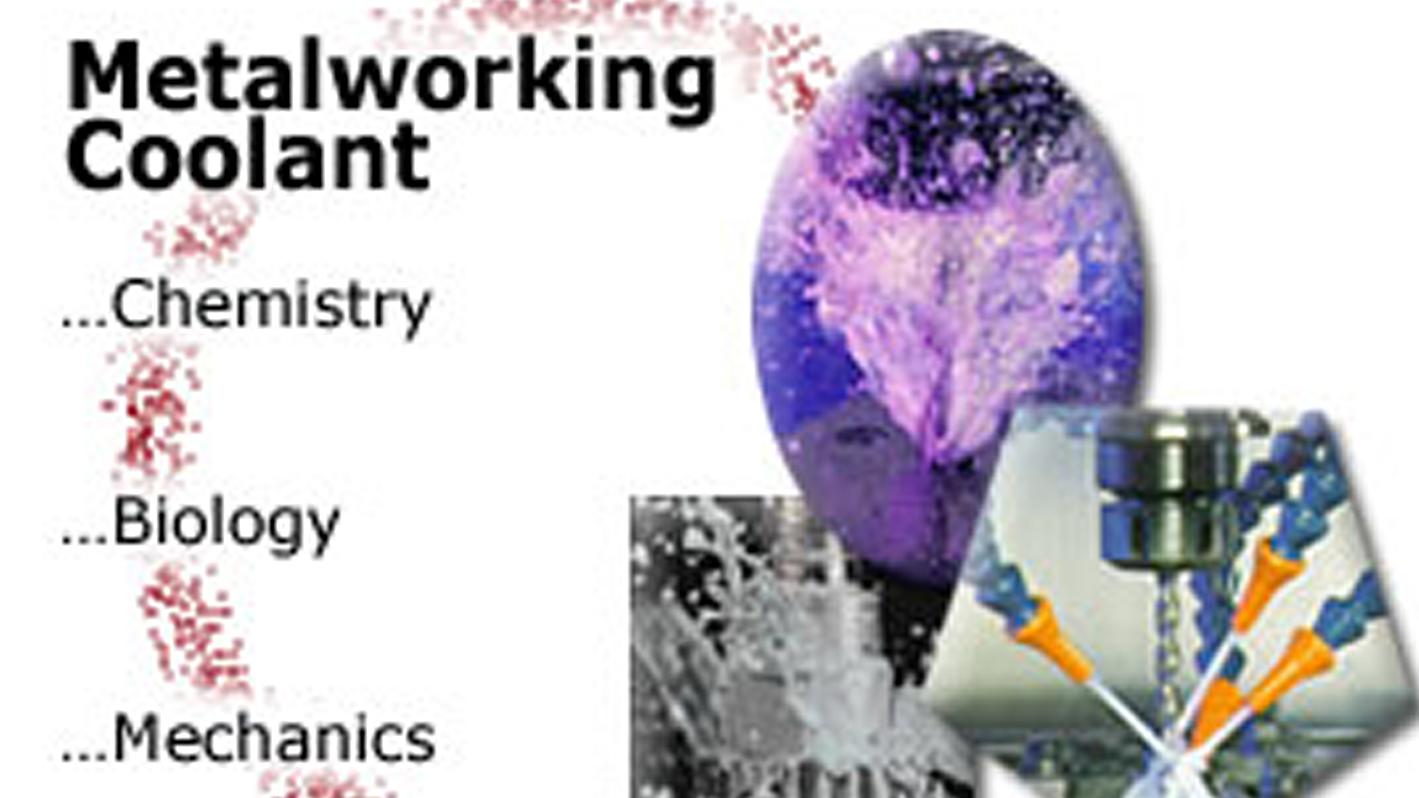metalworking coolant - chemistry - biology - mechanics