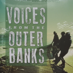 Voices from the Outer Banks presents the varied history of North Carolina's barrier islands from the Virginia border through Cape Lookout. Using the words of the participants, it draws from memories, letters, news articles, and other primary sources.