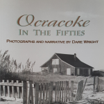 First and foremost, it is a tribute to one of Dare's favorite places. It is also a time capsule of a unique island culture just past the midpoint of the twentieth century. And surprisingly, it is a testament to the timelessness of Ocracoke which would please Dare immensely. Ocracoke has seen its share of changes, to be sure, but readers will have no trouble recognizing the durable little island off the North Carolina coast.
