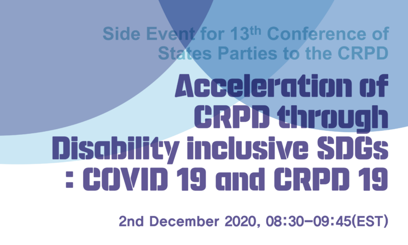 COVID19 and CRPD 19-Acceleration of CRPD through Disability inclusive SDGs