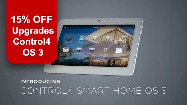 Get 15% off Upgrades for Control4 OS 3