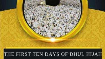 Ten Days Of Dhul Hijah