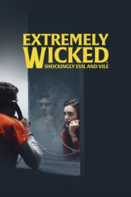 extremely wicked shockingly evil and vile ซับไทย