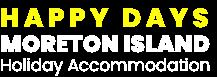 Happy Days Moreton Island