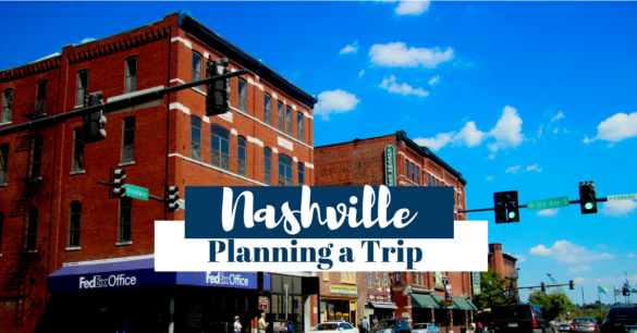 Planning a trip to Nashville