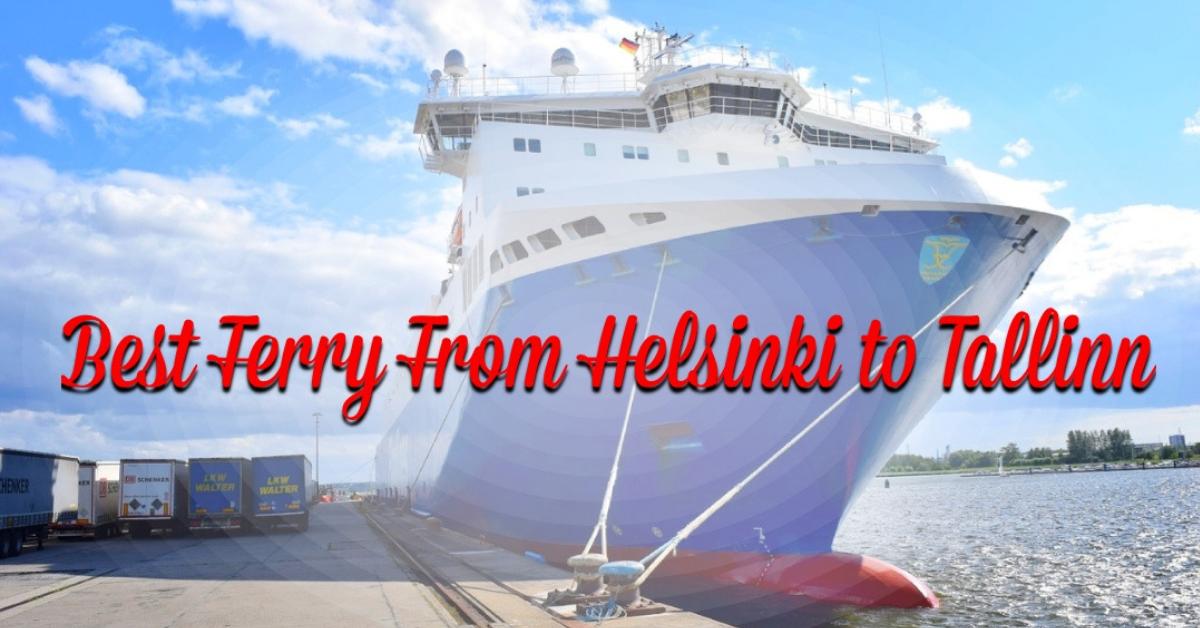 best ferry from helsinki to tallinn