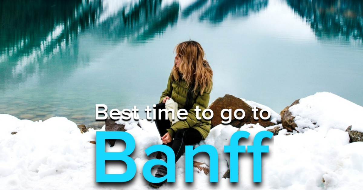 best time to go to banff