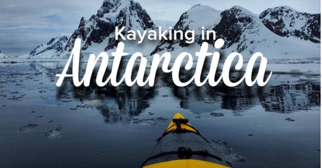 Antarctica Kayaking