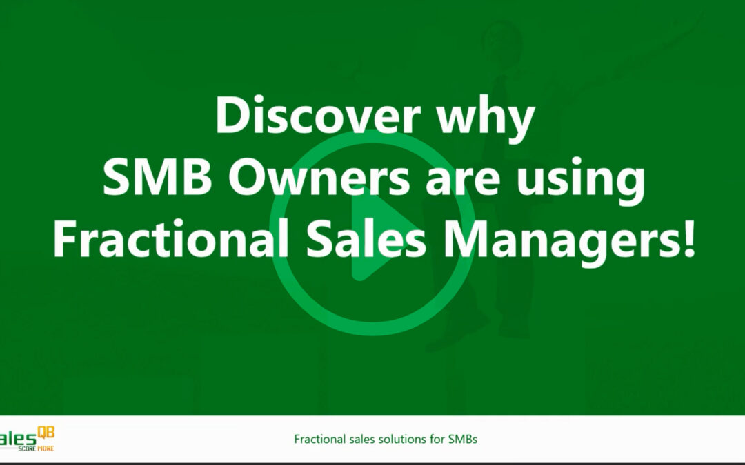 WEBINAR: Discover why Small to Midsized Business Owners are using Fractional Sales Managers!