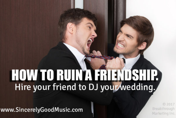how to ruin a friendship