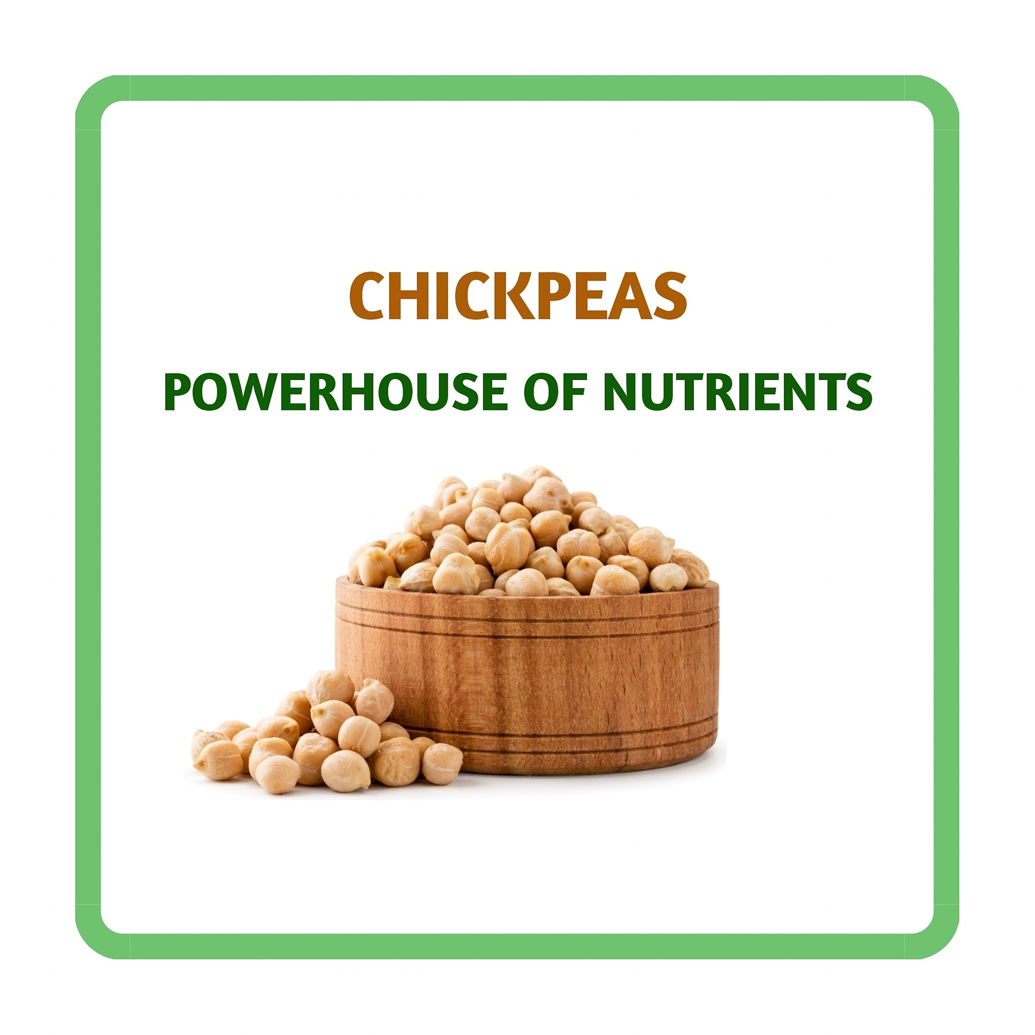 chickpeas the powerhouse of nutrients