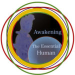 Awakening the Essential Human for Mind Body Healing