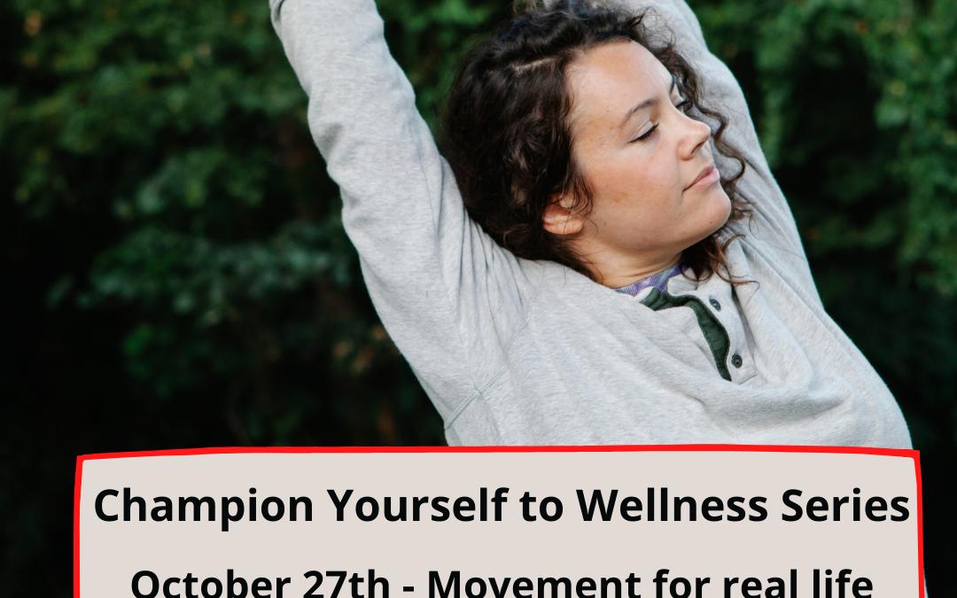 Champion Yourself to Wellness: Movement