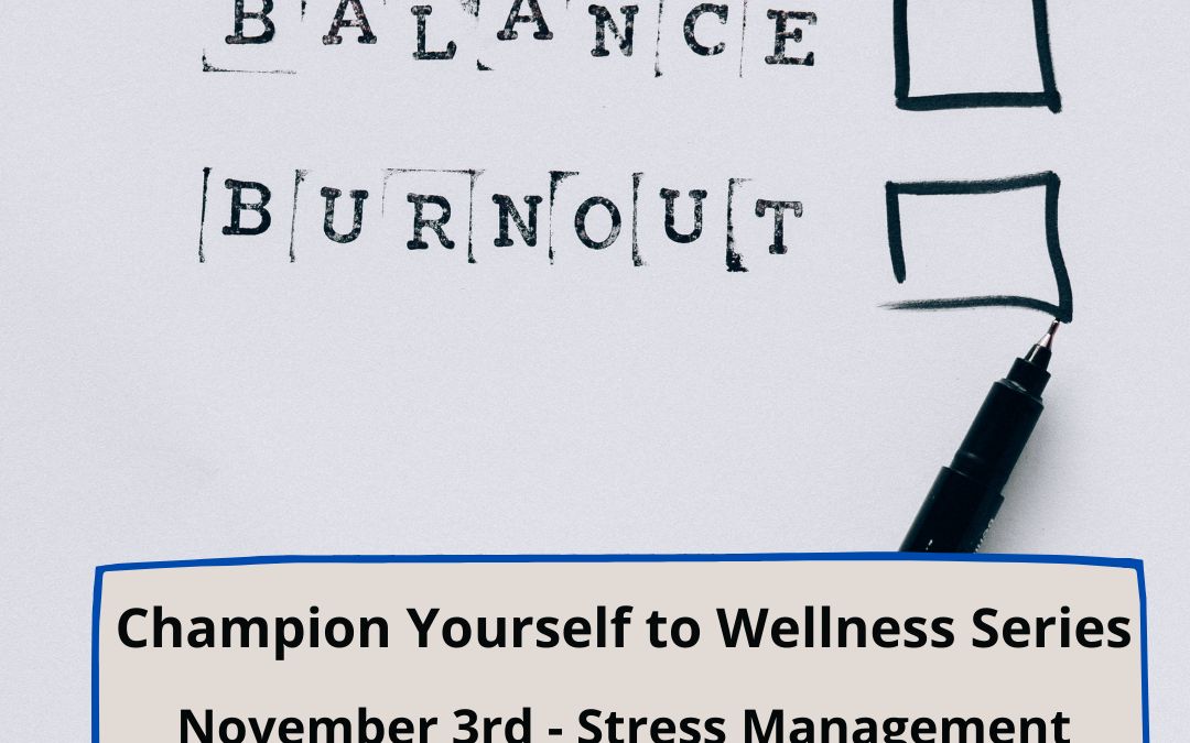 Champion Yourself to Wellness: Stress