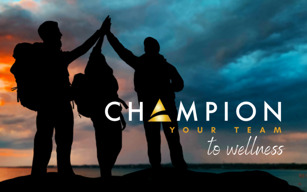 Champion Your Team to Wellness