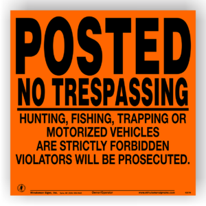 posted-no-trespassing-hunting-fishing-trespassing-motorized-vehicles-stock-1-1