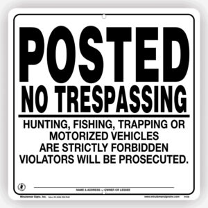 Posted No Trespassing No Motorized Vehicles White Aluminum Self Supporting Sign