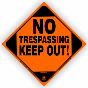 no-trespassing-keep-out-sign