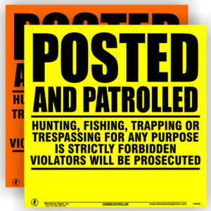posted-and-patrolled-orange-or-yellow-no-trespassing-sign