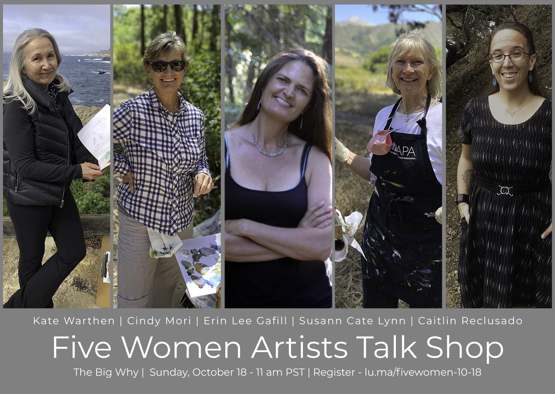 Five Women Artists Talk Shop - Erin Lee Gafill   Cindy Mori   Susann Cate Lynn   Caitlin Reclusado   Kate Warthen