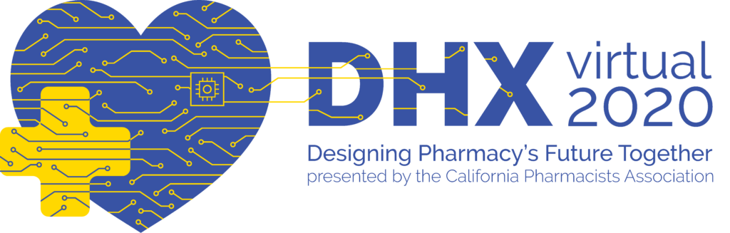 DHX Virtual 2020. Designing Pharmacy's Future Together.