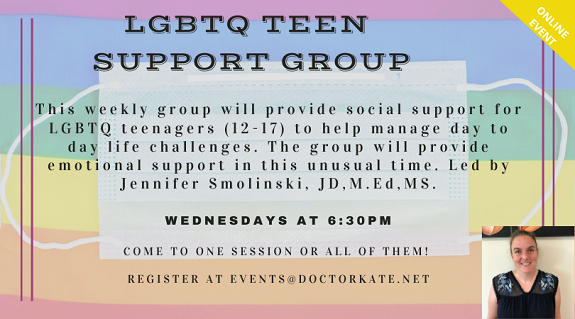 LGBTQ Teen Support Group.  Wednesdays at 6:30pm