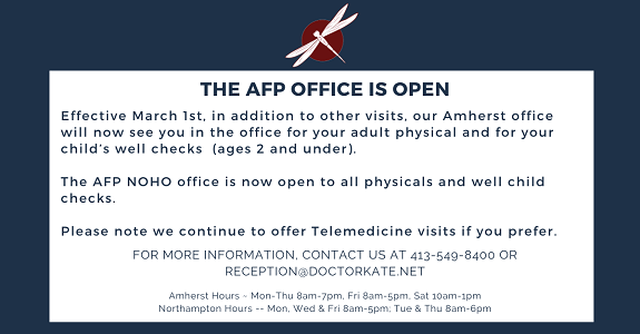 AFP office is open for adult physicals and child well checks.
