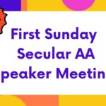 New First Sunday Secular AA Speaker Meeting