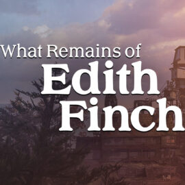 What Remains of Edith Finch- Part 4