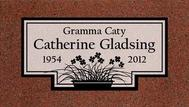 A marker for Catherine Gladsing