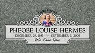 A marker for Phoebe Louise Hermes