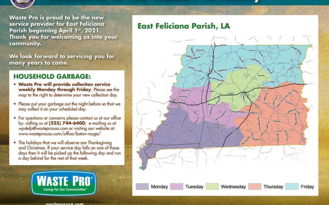 East Feliciana PARISH Policy jury Welcomes Waste Pro TO THE PARISH