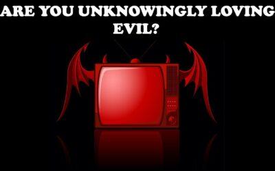 Loving evil…