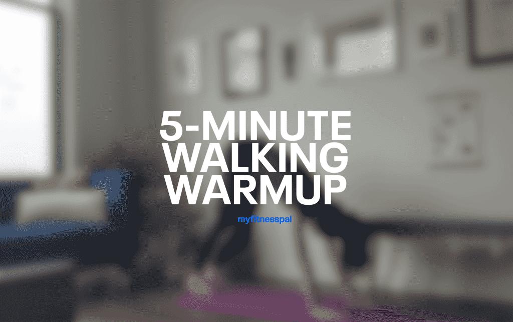 5-minute walk warm-up