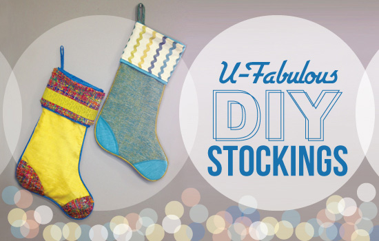 U-Fabulous DIY: Fun Christmas Stockings from Fabulous Fabric and Trim.