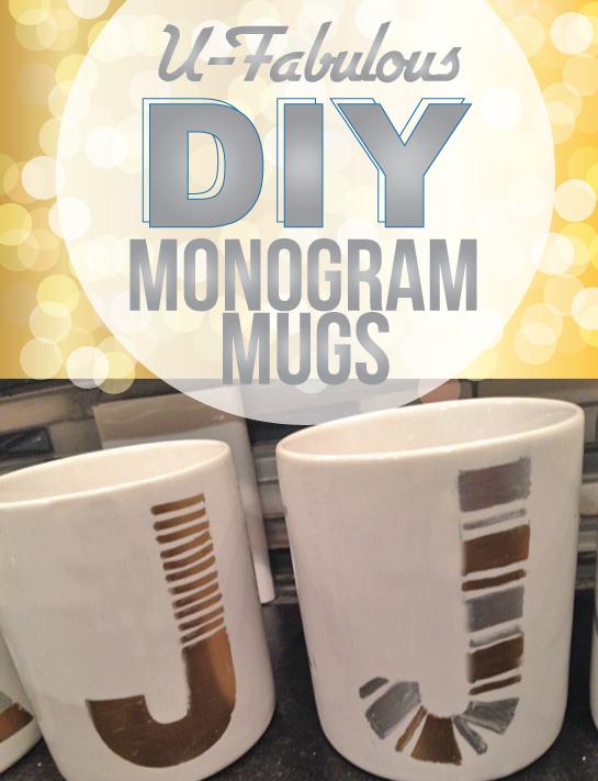 U-Fabulous DIY Monogram Mugs