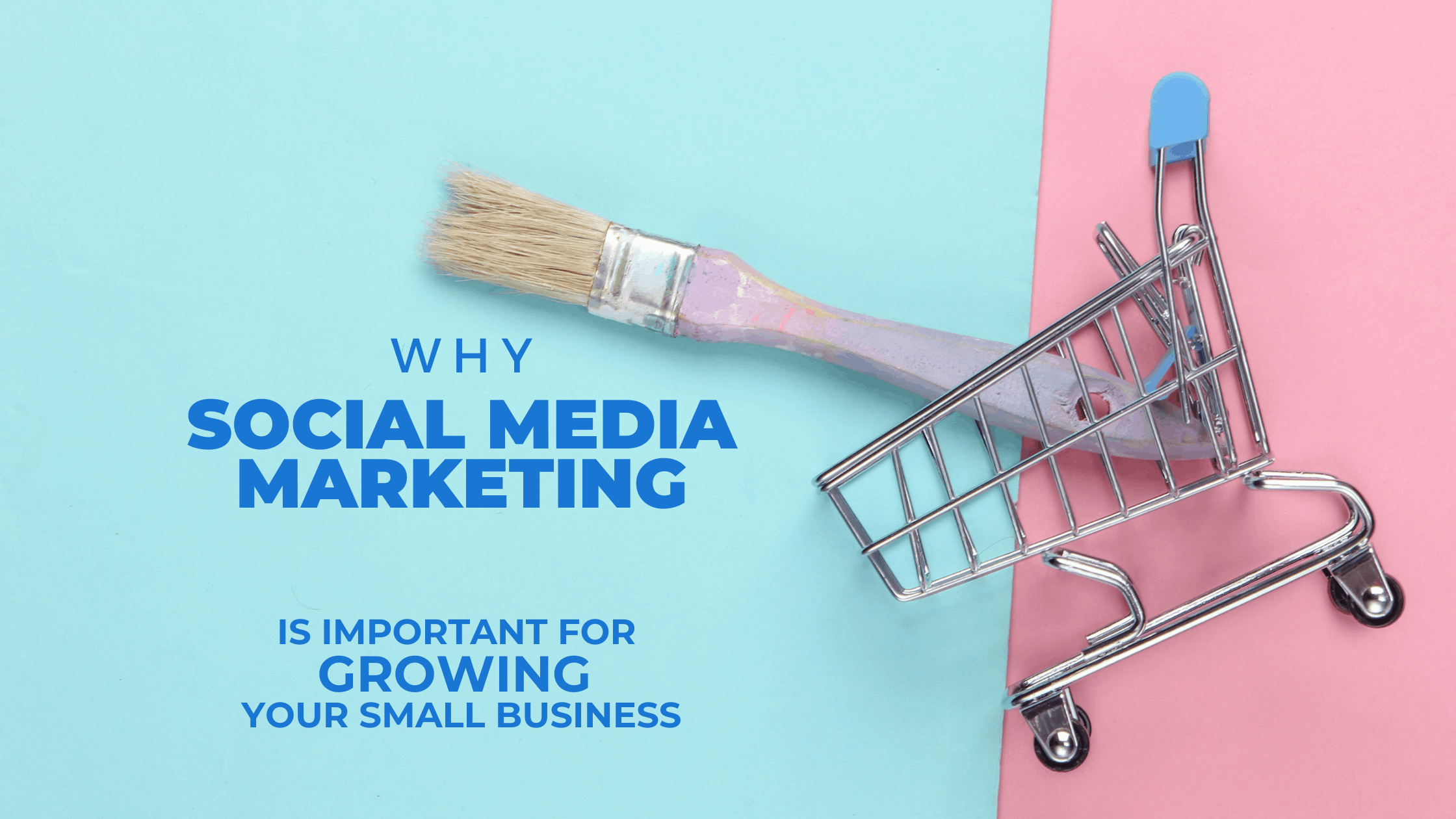 Why Social Media Marketing Is Important For Growing Your Small Business
