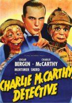 Charlie McCarthy, Detective - starring Edgar Bergen, Charlie McCarthy