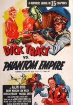 Dick Tracy vs. Phantom Empire - 15 Chapters