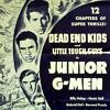 Junior G-Men - 12 Chapter Serial