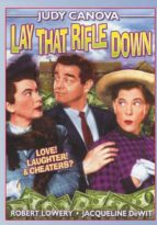 Lay That Rifle Down - Starring Judy Canova