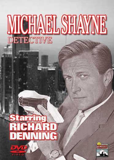 Michael Shayne, Detective stars Richard Denning.
