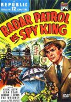 Radar Patrol vs. Spy King - 12 Chapter Serial