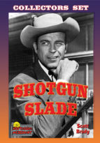 Shotgun Slade TV Shows