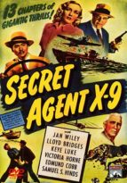Secret Agent X-9 - 13 Gigantic Thrilling Chapters