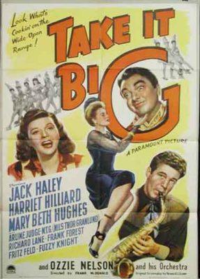 Take it Big - starring Ozzie Nelson, Harriet Hillard and Jack Haley
