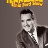 Tennesse Ernie Ford TV Shows